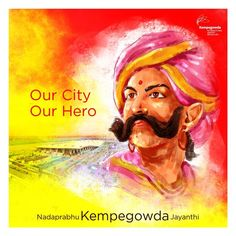 Kempe Gowda: The Founder Of: Godly City Hub Of Headquarters Garden City First city in India to get Electrified Silic. Hyder Ali, New Images Hd, Environmental Pollution, East India Company, History Of India, Still Standing, King Charles, Present Day, Hd Photos