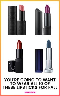 These 10 lipsticks will leave you looking flawless this fall.