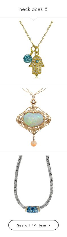 """""""necklaces 8"""" by thesassystewart on Polyvore featuring jewelry, necklaces, aqua, charm pendant, chain necklace, hamsa hand charm, charm necklace, hamsa pendant, yellow and long pendant necklaces"""