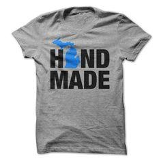 Handmade in Michigan T-Shirt Hoodie Sweatshirts oeo. Check price ==► http://graphictshirts.xyz/?p=83915