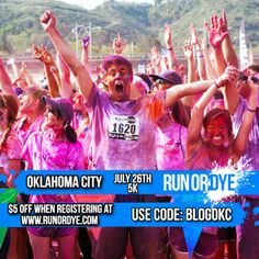 Join me at the Run or Dye 5K in OKC July 26!