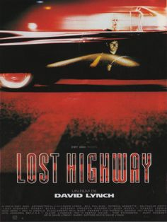 """Lost Highway"" (1997). DIRECTOR: David Lynch."