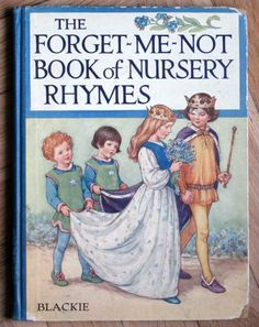 The forget me not book of nursery rhymes. Cover by Cicely Mary Barker Old Children's Books, Vintage Children's Books, Hans Christian, Rhyming Activities, Zimmermann, Cicely Mary Barker, Beloved Book, Flower Fairies, Conte