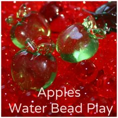 Apples and water bead play