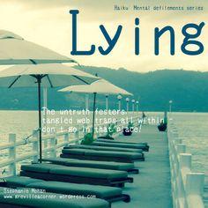 Lying - haiku: Mental Defilements Series
