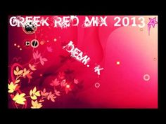 Greek Mix 2013 ελληνικο Mix 2013 Red Version (Demi k) - YouTube