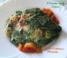 Pasticcio di spinaci e prosciutto