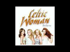 Celtic Woman - Believe (Complete Album)