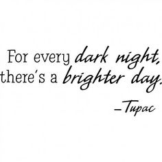 Tupac Lyrics, Tupac Quotes, Gangsta Quotes, Dark Night Quotes, Famous Quotes, Best Quotes, Awesome Quotes, True Quotes, Quotes Quotes