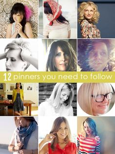 12 Pinners You Need to Follow