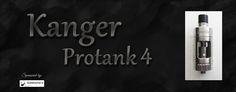 Bella Vapes Reviews: Kanger Protank 4 Review
