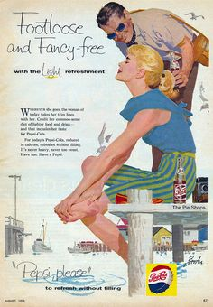 Foot Loose and Fancy Free with Pepsi. #vintage #Pepsi #ad #soda #pop #drinks #1950s #beach #summer