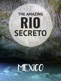 Exploring cenotes and caves like Rio Secreto Playa del Carmen when you travel to the Yucatan Peninsula of Mexico