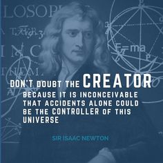 Another intelligent man of science who realized a Creator obviously made and  controls the universe.