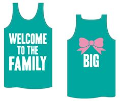 Kiss My Southern Sass - Welcome to the Family: Big Sis Tank, $25.00 (http://www.kissmysouthernsass.com/welcome-to-the-family-big-sis-tank/)