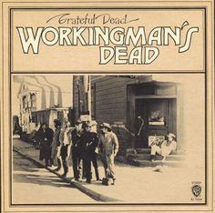 Grateful Dead * Workingman's Dead * 1970 * Warner Bros.