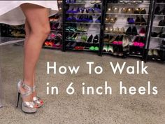 Another small video showing basic tips to get on your favorite heels...