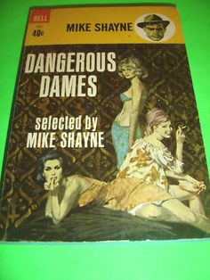 DANGEROUS DAMES ~ MIKE SHAYNE ~ 1965 DELL PB BOOK