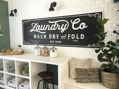 Love this sign for the laundry room!