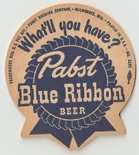 6 Pabst Blue Ribbon What'll You Have?  Beer Coasters