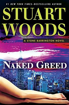 Naked Greed (Stone Barrington) by Stuart Woods