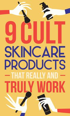 9 Cult Skincare Products That Really And Truly Work