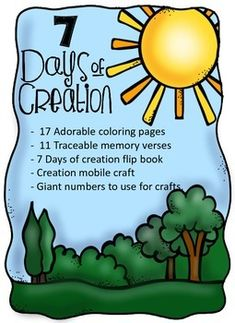 "This is a great packet to help kids ages 3 through 7 learn about creation.  There are memory verses and a couple super cute coloring pages for each day of creation.  The ""Days of Creation"" flip book has little ones cutting, coloring, writing, and gluing."