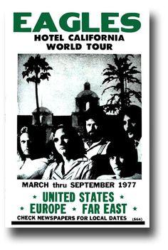Eagles Poster, Poster S, Poster Prints, California Tours, Eagles Hotel California, Eagles Band, The Eagles, Eagles Music, Rock Vintage