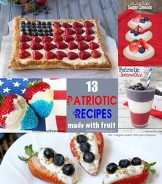13 recipes for patriotic themed parties for the Fourth of July. Celebrate Independence Day with recipes using fresh fruit and fresh berries with these recipe ideas.
