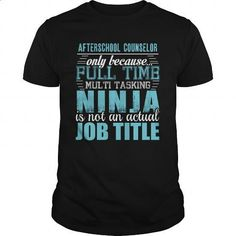 AFTERSCHOOL COUNSELOR Ninja T-shirt #fashion #style. I WANT THIS => https://www.sunfrog.com/LifeStyle/AFTERSCHOOL-COUNSELOR-Ninja-T-shirt-Black-Guys.html?id=60505