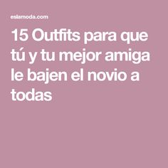 15 Outfits para que tú y tu mejor amiga le bajen el novio a todas Ourfit, Bff, Fashion Outfits, Womens Fashion, Korean Fashion, Snapchat, Glamour, Pictures, Photos