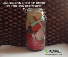 Family Activity Jar: each family member puts an activity in the jar.  Every month select one activity for all of you to do together. #family