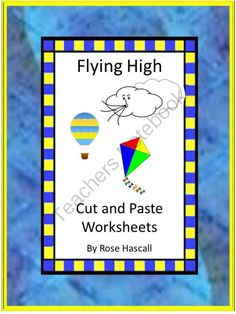 Flying High Cut and Paste Worksheets packet, Pre-K, K, Special Education, Autism from smalltowngiggles on TeachersNotebook.com -  (25 pages)  - Spring is almost here. That means kite flying weather and in some parts of the world Hot Air Balloons. Students can enjoy these colorful sports with this Flying High Cut and Paste Worksheets packet.