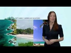 VIDEO: Top Caribbean Family Vacations