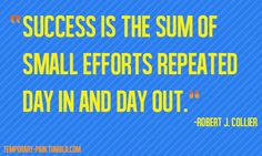Small Efforts Repeated!