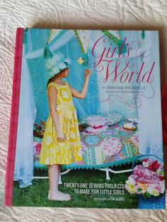 Girl s World Twenty Pretty Sewing Project to Make for Little Girls BOOK Sis Boom