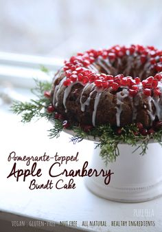 Vegan Pomegranate Topped Apple Cranberry Bundt Cake #GlutenFree #NutFree