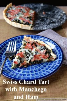Swiss Chard Tart with Ham and Manchego