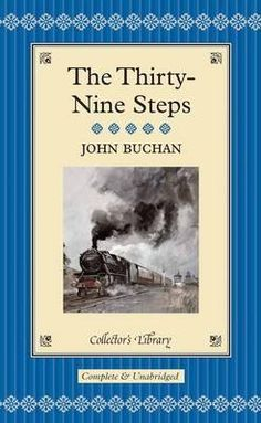 The Thirty-nine Steps Author: John Buchan