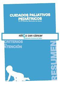 Criterios Paliativos Pediátricos: Criterios de atención del Sistema Nacional de Salud. Resumen | Asociación Española de Pediatría de Atención Primaria