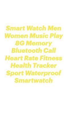 Geek Watches, Watches For Men, Men And Women, Watch Bands, Smart Watch, Bluetooth, Health Fitness, Memories, Play