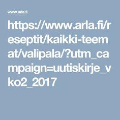 https://www.arla.fi/reseptit/kaikki-teemat/valipala/?utm_campaign=uutiskirje_vko2_2017