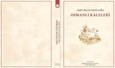 KİTAP TAVSİYESİ : Arşiv Belgelerine Göre Osmanlı Arşivleri – Baş bakanlık Osmanlı Arşivi Yayını