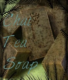 Chai Tea soap made with herbs and spices natural exfoliants and pure essential oils another of my 100 percent natural soaps