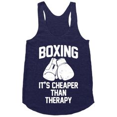 Boxing It's Cheaper Than Therapy | Activate Apparel | T-Shirts, Tanks, Sweatshirts and Hoodies
