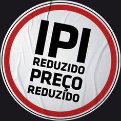 Antes de qualquer coisa quero deixar claro que quando falo de política é porque entendo, se falo de tributação, entendo, de corrupção, já convivi nos bastidos, vendo a entrega de propinas, recalculo de valores de obras e outras coisas mais. Não sou um abestado e nem falo do que não sei!    Vamos ao IPI então: uma monstruosa quantidade de brasileiros sequer sabem o que significa a sigla, IPI (Imposto sobre Produtos Industrializados), alíquota 5%!