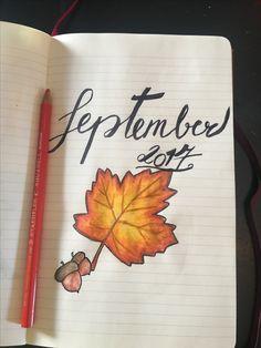 September 2017 ~Bujo~ Bullet Journal And Diary, Bullet Journal 2019, Bullet Journal Layout, Bullet Journal Inspiration, Wreck This Journal, Book Journal, Journal Design, Fall Wallpaper, Good Notes