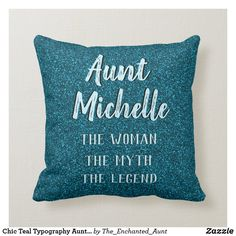 Shop Chic Teal Typography Aunt Name Throw Pillow created by The_Enchanted_Aunt. Personalize it with photos & text or purchase as is! Nephew Gifts, Aunt Gifts, Presents For Aunts, Aunt Birthday, Aunt Quotes, Best Gifts For Girls, Gifted Kids, Niece And Nephew, To Infinity And Beyond