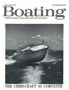 The 1968 Chris Craft Corvette 36 sported a 22.5 degree deep V hull designed by two-time off-shore racing champion Jim Wynne. photo from the Robt DaPron collection, courtesy of The Chris Craft Commander Forum.