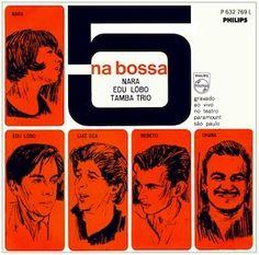 5 na Bossa (1965), les cinq étant la chanteuse Nara Leão, le compositeur - interprète Edu Lobo e le Tamba Trio, célèbre trio de Jazz brésilien. Nous sommes en 1965, la fin des grandes années Bossa Nova avant le basculement dans la parenthèse tropicaliste....